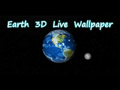 Earth And Moon 3d Live Wallpaper Earth 3d Live Wallpaper Hd Edition Youtube