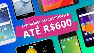 Melhores smartphones de 2016 até R$ 600