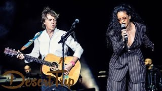 Rihanna Join Paul McCartney for 'FourFiveSeconds' at Desert Trip