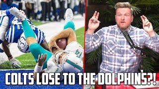 Pat McAfee on Colts Loss To The Dolphins