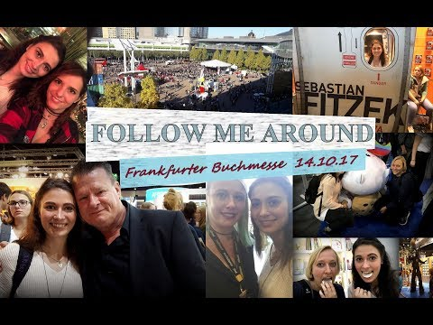 [Follow me around] Frankfurter Buchmesse 2017 \\ 14.10.17 - Messesamstag