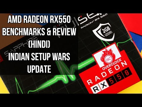 Sapphire Radeon RX550 Benchmarks & Review [HINDI] RX 550 Best Budget GPU or not ?