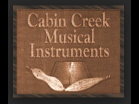 Cabin Creek Musical Instruments - Crafted by Walter Messick