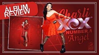Album Review | Charli XCX - Number 1 Angel (Mixtape)