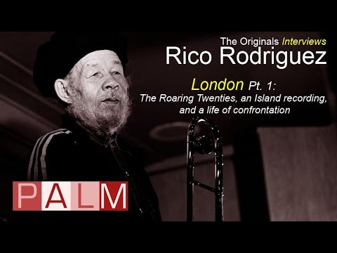 Rico Rodriguez [Interview] - London Part 1: The Roaring Twenties and an Island Recording