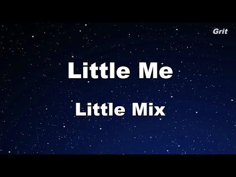 Little Me - Little Mix Karaoke 【No Guide Melody】 Instrumental