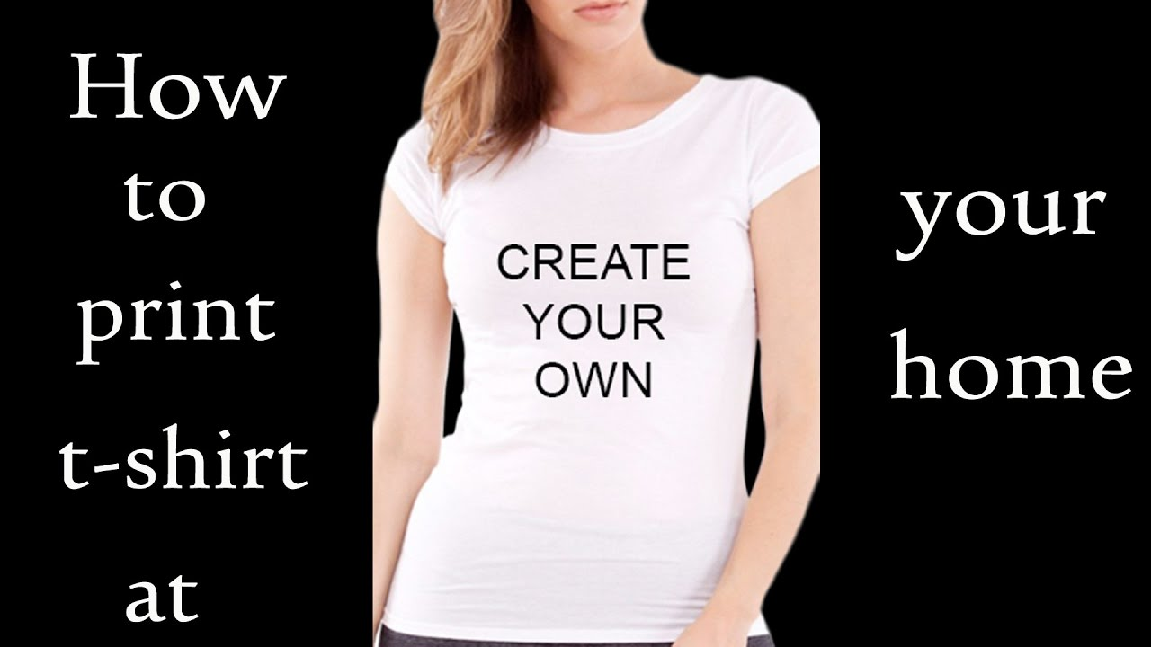How to print your own t shirt at home youtube for Printing your own t shirts at home
