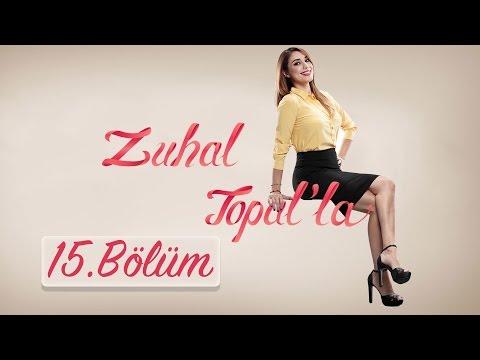 Zuhal Topal'la  15. Bölüm (HD) | 12 Eylül 2016