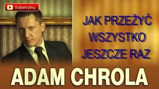 Video Jak przeżyć wszystko jeszcze raz - Adam Chrola [Cover] download MP3, 3GP, MP4, WEBM, AVI, FLV April 2018