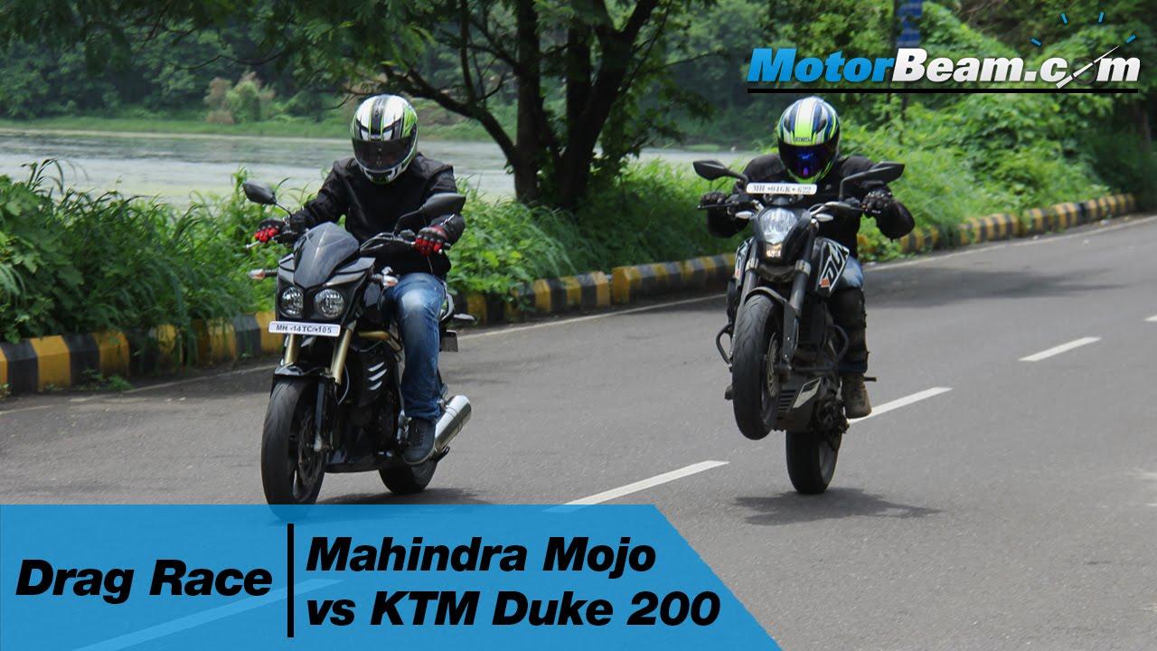 Mahindra Mojo Vs Ktm Duke 200 Drag Race Motorbeam Youtube