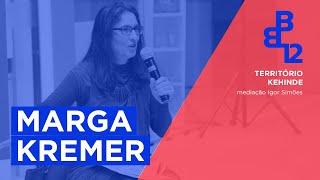 Território Kehinde com Marga Kremer - Mesa 2 - Vídeo 3/4