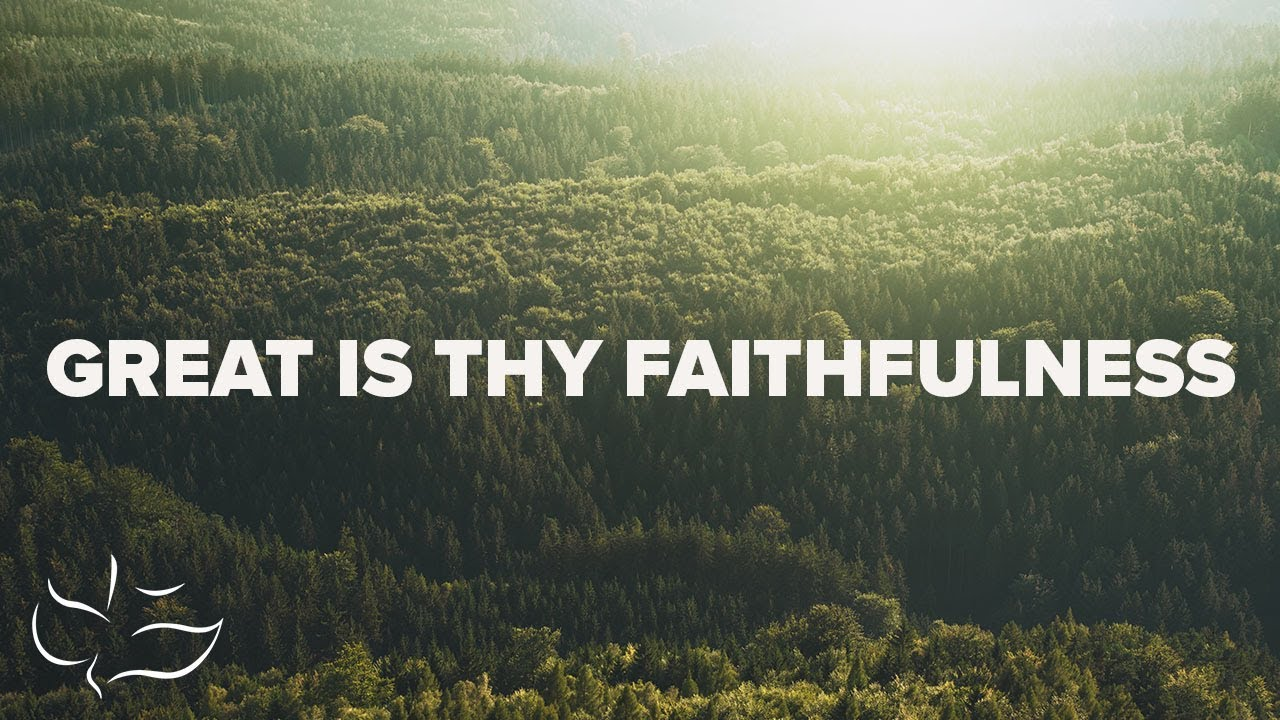 Great Is Thy Faithfulness | Maranatha! Music (Lyric Video)