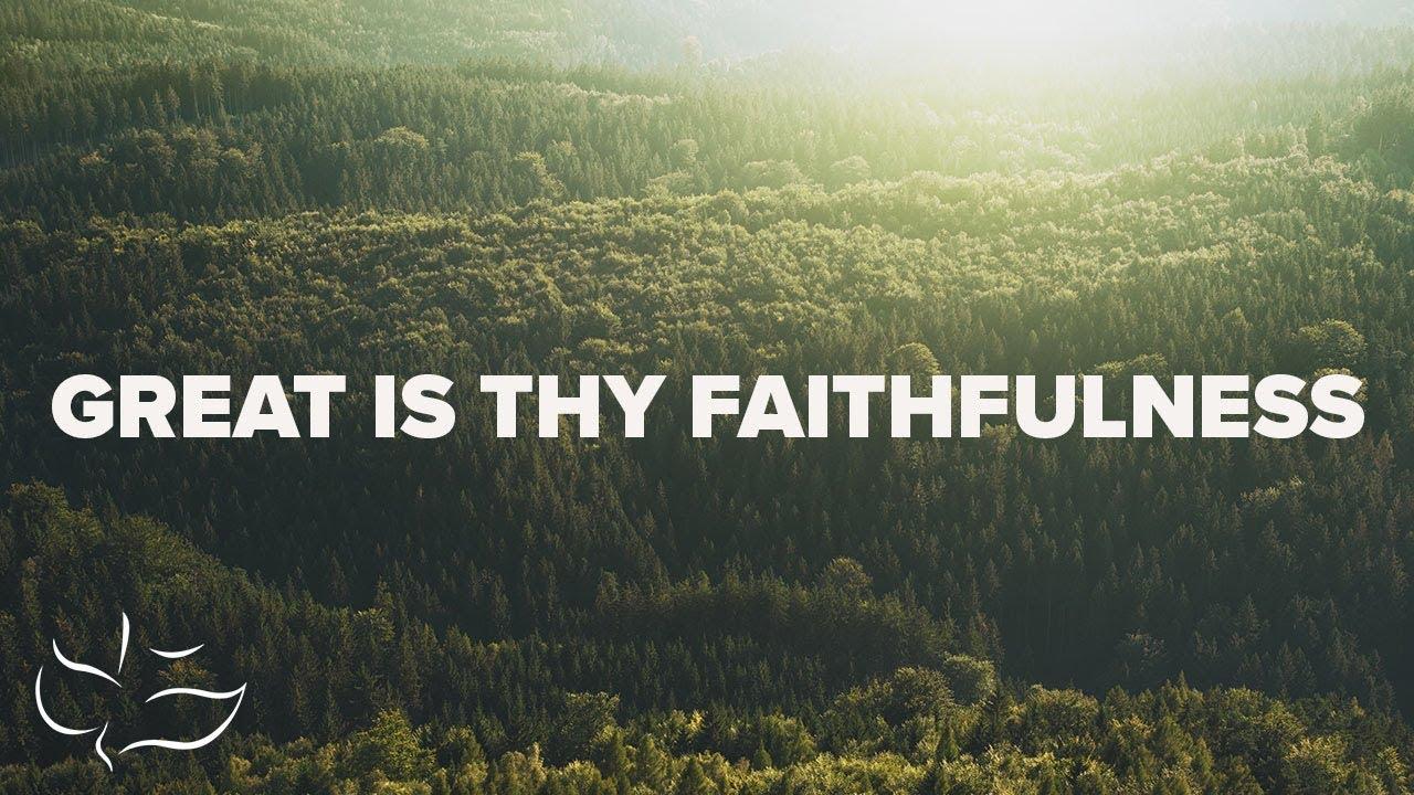 Great Is Thy Faithfulness | Maranatha! Music (Lyric Video) - YouTube