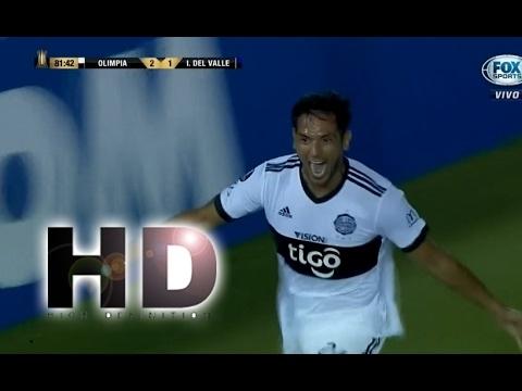 Olimpia vs Independiente del Valle 3 1 Resumen GOLES Copa Libertadores 2017 HD - New 1018