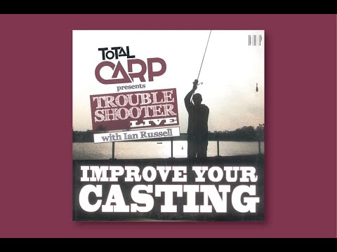 Total Carp's Trouble Shooter live with Ian Russell:  Improve your casting