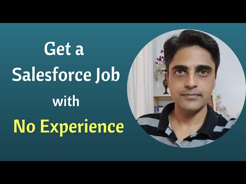 5 Strategies To Get A Salesforce Job With No Experience