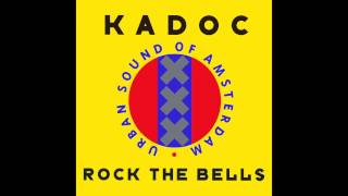 Kadoc - Rock The Bells (Sash! Remix Radio Edit)