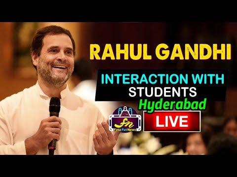 Rahul Gandhi LIVE | AICC Rahul Gandhi Interaction with Students | Hyderabad | Fata Fut News