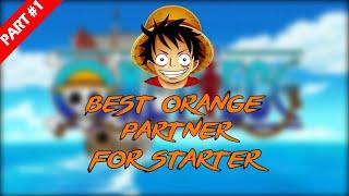 King Of Pirates Best Orange Partner For Starter #Part1