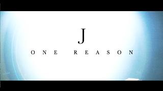 J / one reason(Music Video)