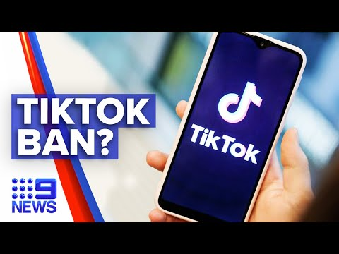 TikTok facing possible ban in Australia | 9 News Australia