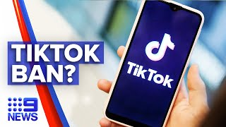 TikTok facing possible ban in Australia   9 News Australia