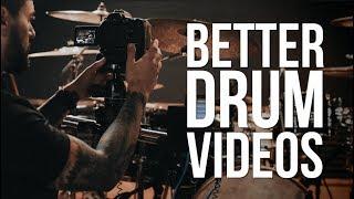 10 Tips for Better Drum Videos
