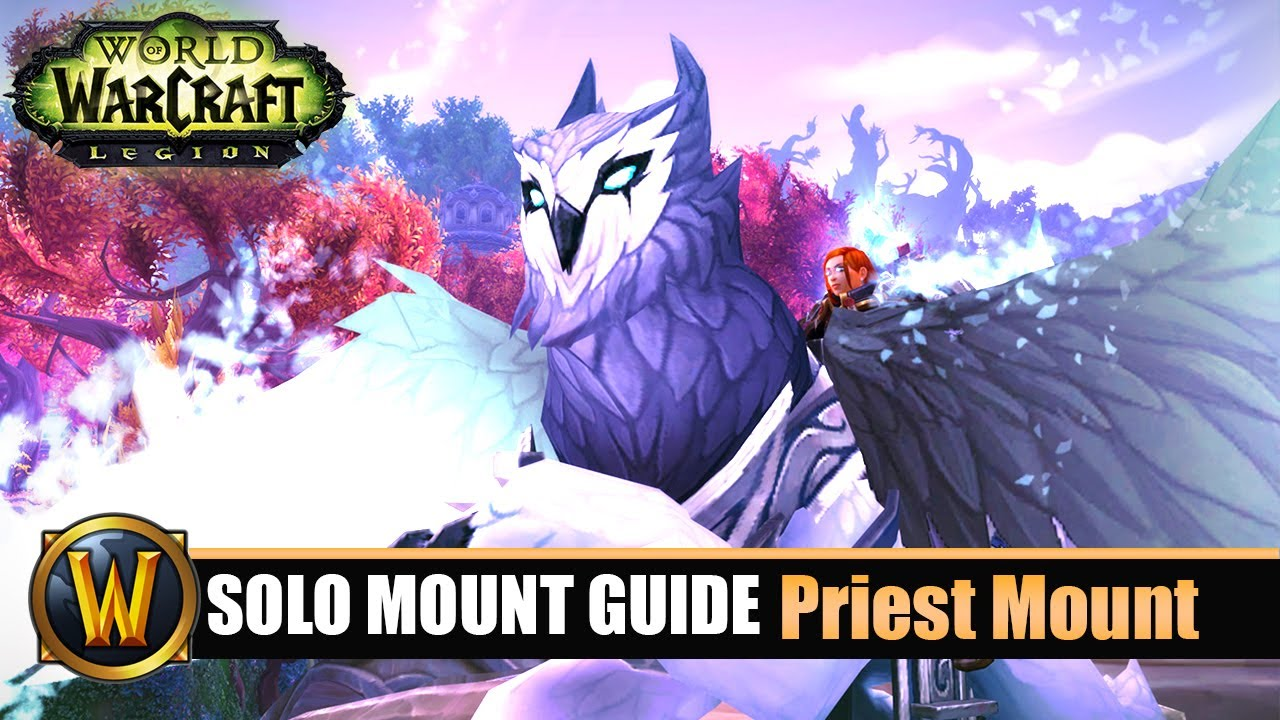 Telars Solo Mount Guide 62 Priest Class Mount 7 2 5 Youtube