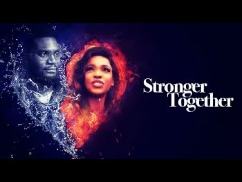 STRONGER TOGETHER  - Latest 2018 Nigerian Nollywood Drama Movie (20 min preview)