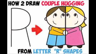 """How to Draw Cartoon Couple Hugging from Letter """"R"""" Easy Step by Step Drawing Tutorial for Kids"""