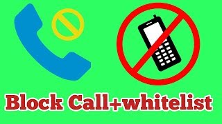 Best whitelist call blocker for android ||  How to reject calls from unknown number || Only Practice screenshot 3
