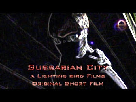 Subsarian City [Short Film 2009] Re-Upload