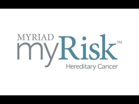 Myriad myRisk  Benefitting Patients and Payers