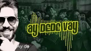 Vüqar Sübhan - Ay Dede Vay  (Lyrics Video) (2019) @Vüqar Sübhan