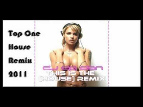 Top One DJ House Remix 2011(Bonus Sexy And I Know It)