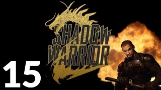 Shadow Warrior 2 PC - Big Dakka Big Wang - Part 15 Let