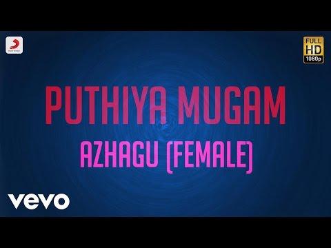 Pudhiya Mugam - Azhagu Female Lyric   A.R. Rahman