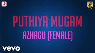 Pudhiya Mugam Azhagu Female Lyric A.R. Rahman.mp3