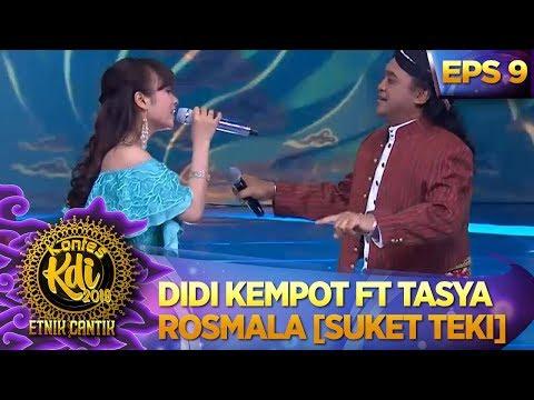 Duet Hitz! Didi Kempot Ft Tasya Rosmala [SUKET TEKI] - Kontes KDI Eps 9 (16/9)
