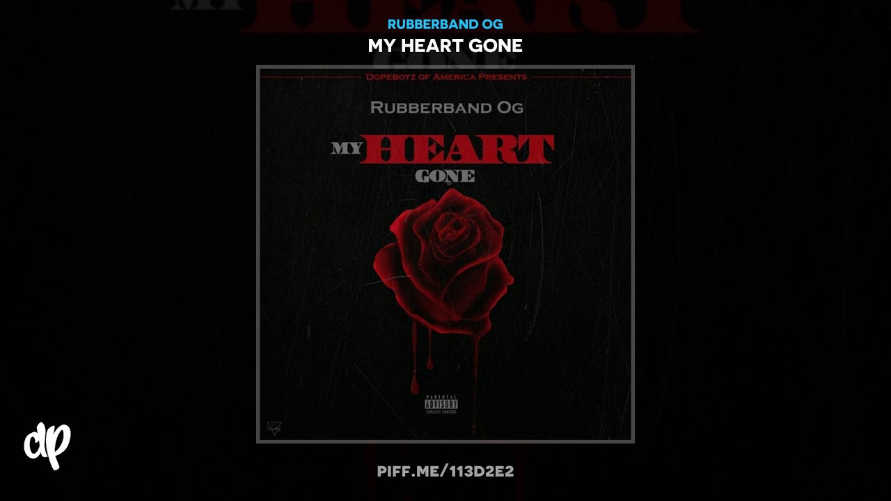 Rubberband OG — Where U Been Freestyle [My Heart Gone]