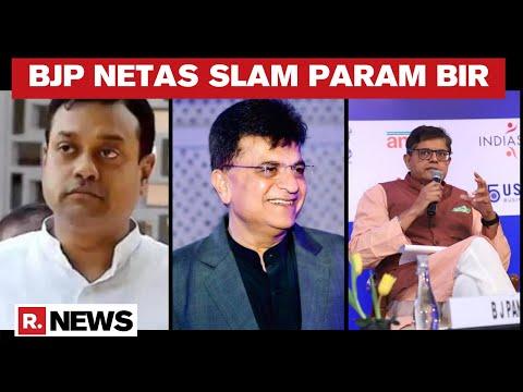 BJP Leaders Slam Param Bir Singh, Call Mumbai Police Commissioner's Actions 'Politics Of Revenge'