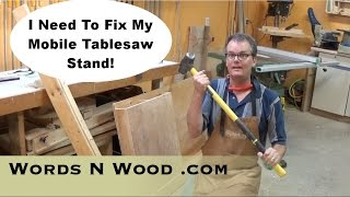 Teardown, Fix, and Rebuild of my Mobile Tablesaw Workstation (WnW 27)