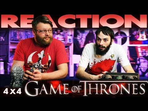 Game Of Thrones 4x4 REACTION!!
