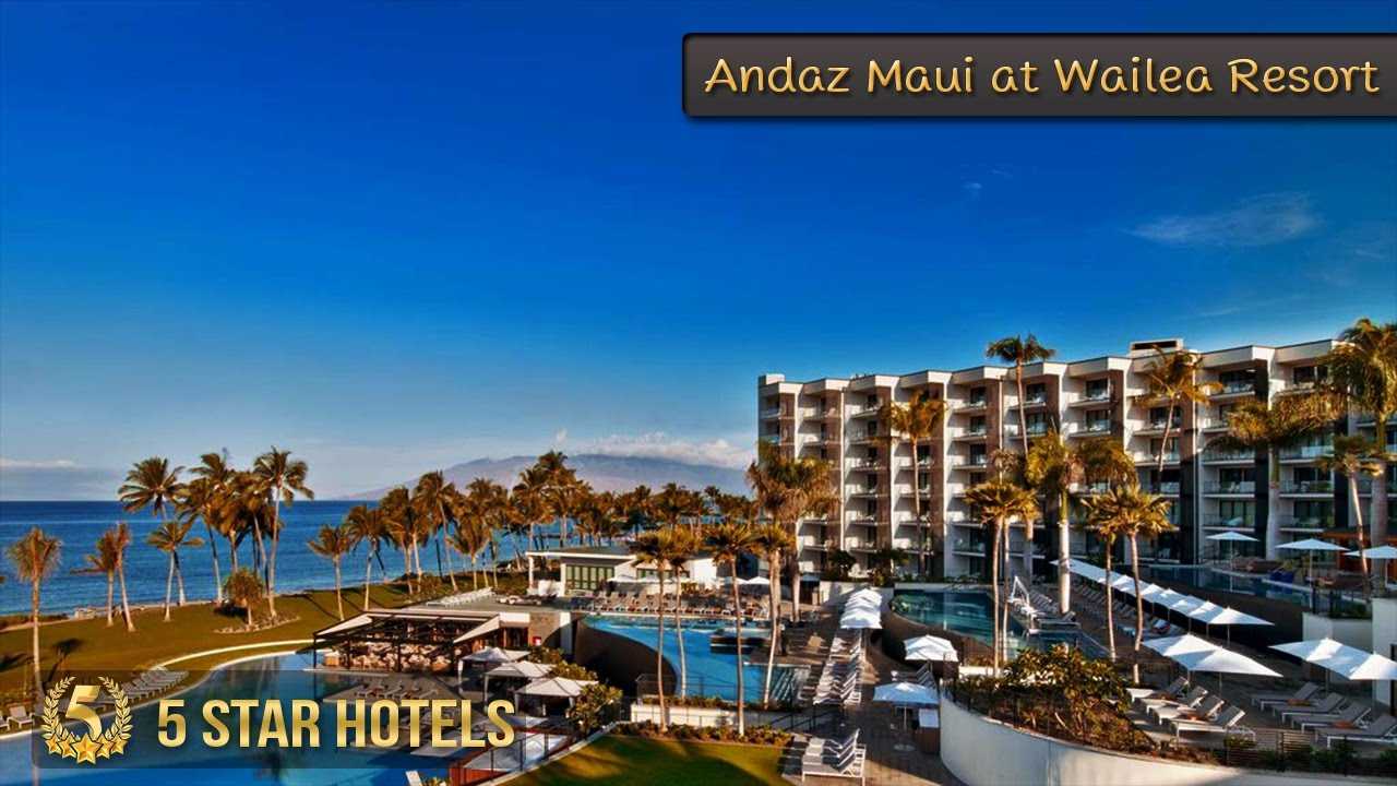 5 Star Andaz Maui At Wailea Resort Hotels In Hawaii Beach USA Review