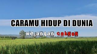 """CARAMU HIDUP DI DUNIA "" Wejangan Cak Nun"