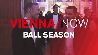 VIENNA / NOW - Ball Season in Vienna