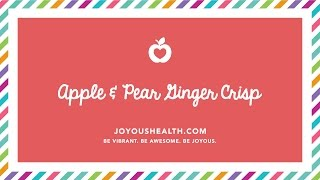 How To Make An Apple Pear Crisp Recipe