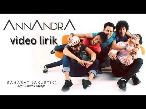Download lagu ANNANDRA - Sahabat (Official Lyric Video) Mp3 terbaik