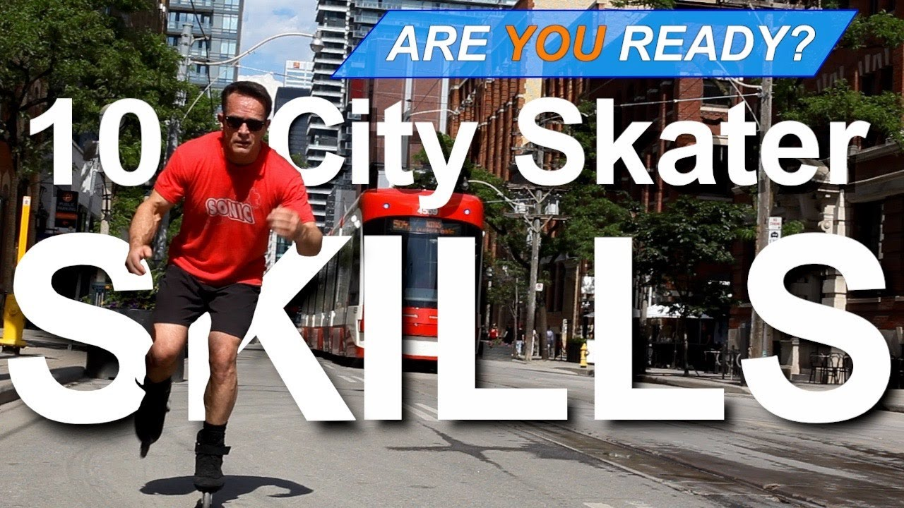 10 Signs YOU are City Skater Ready!
