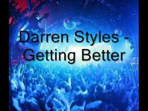 Darren Styles - Getting Better